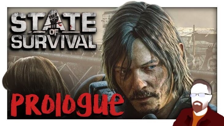 State of Decay designer plays STATE OF SURVIVAL — PROLOGUE